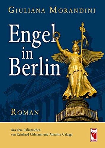 Engel in Berlin: Roman