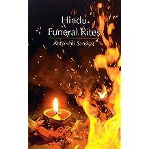 Hindu Funeral Rites: Antyeshti Sanskar