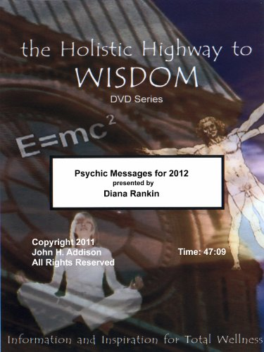 Psychic Messages for 2012 (Spirit Have Your Way In Us Today)