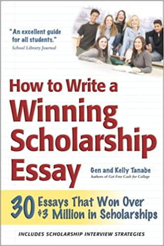 Argumentative Essay Articles How To Write A Winning Scholarship Essay  Essays That Won Over   Million In Scholarships Nd Edition Compare And Contrast Essay Examples also Compare And Contrast Essay Topic Ideas Amazoncom How To Write A Winning Scholarship Essay  Essays That  Fall Of The Roman Empire Essay