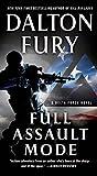 """""""Full Assault Mode - A Delta Force Novel"""" av Dalton Fury"""