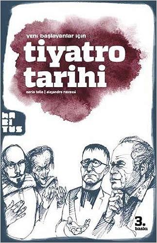 Tiyatro Tarihi I Cizgi Kitap: Nerio Tello: 9786058869769: Amazon.com: Books