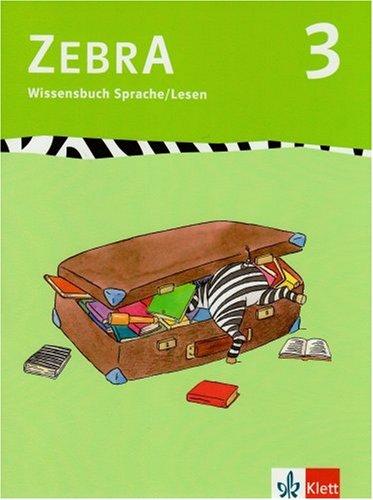 Zebra / 3. Schuljahr - Wissensbuch Sprache/Lesen