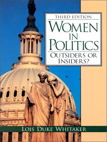 Women in Politics: Outsiders or Insiders? (3rd Edition)