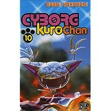 CYBORG KUROCHAN T10