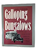 img - for Galloping Bungalows: The Rise and Demise of the American House Trailer book / textbook / text book