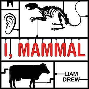 I, Mammal Audiobook