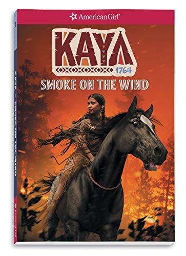 Kaya: Smoke on the Wind (American Girl Historical Characters)