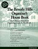 img - for The Beverly Hills Organizer's House Book: The Ultimate Household Organizing Guide and Workbook by Linda Koopersmith book / textbook / text book