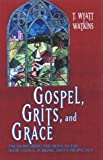 Gospel, Grits and Grace, T. Wyatt Watkins, 0817013113