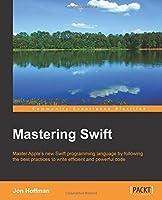 Mastering Swift