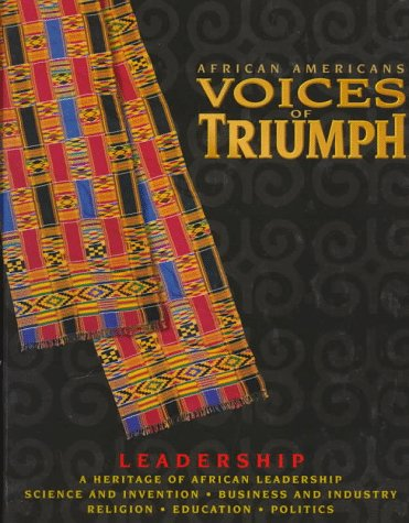 : African Americans: Voices of Triumph : Leadership