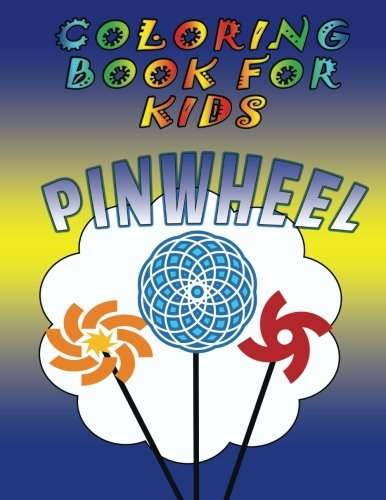 Download Coloring Book for Kids: Pinwheels pdf