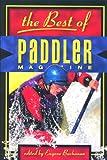 The Best of Paddler Magazine, , 0897323300