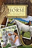 You and Your Horse, Dandi Daley Mackall, 1416964495