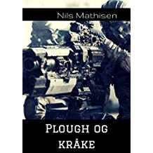 Plough og kråke (Norwegian Edition)