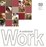 img - for Work: A Celebration (ILO) book / textbook / text book