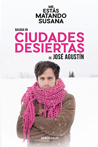 Ciudades desiertas por José Agustín