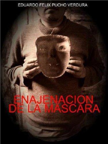 Amazon.com: Enajenación de la Máscara (Spanish Edition ...