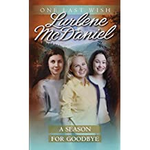 A Season for Goodbye (One Last Wish Book 11)