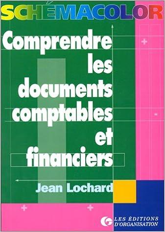 Comprendre les documents comptables et financiers pdf ebook