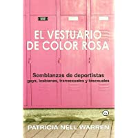 El Vestuario de Color Rosa (The Lavender Locker Room)...