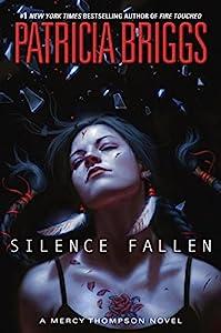Silence Fallen (A Mercy Thompson Novel Book 10)