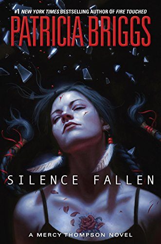 Silence Fallen (A Mercy Thompson Novel) by [Briggs, Patricia]