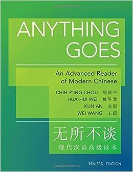 Anything Goes: An Advanced Reader Of Modern Chinese Descargar Epub Gratis