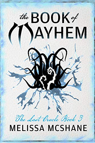 The Book of Mayhem (The Last Oracle 3)