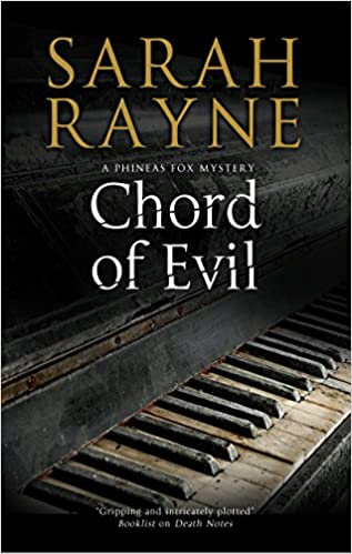 Chord of Evil: Wartime suspense (A Phineas Fox Mystery): Sarah Rayne ...