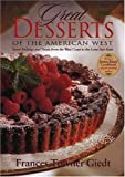 Great Desserts of the American West, Frances Towner Giedt, 0877193460