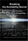 Breaking the Availability Barrier, Bill Highleyman, 1410792323