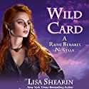 Wild Card Audiobook by Lisa Shearin Narrated by Eileen Stevens