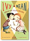 Break the Fossil Record (Ivy + Bean, Book 3)