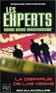 Les Experts, tome 2 : La disparue de Las-Végas par Max Allan Collins
