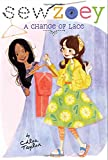 """As a new school year begins, everyone and everything starts to change. Can Zoey keep up? Includes """"Sew Zoey"""" blog posts and fashion illustrations.In the ninth book in the Sew Zoey series, quite a few people have a change of heart—and clothes...."""