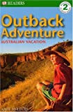 Outback Adventure, Kate McLeod and Dorling Kindersley Publishing Staff, 075660544X