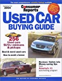 img - for Used Car Buying Guide 2004 (Consumer Reports Used Car Buying Guide) book / textbook / text book