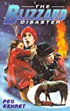 The Blizzard Disaster, Albert Weeks, 067100963X