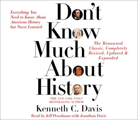 Don't Know Much About History - Updated and Revised Edition: Everything You Need to Know about American History But Never Learned by Brand: Random House Audio