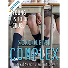 Schoolgirl Complex (English Subtitled)