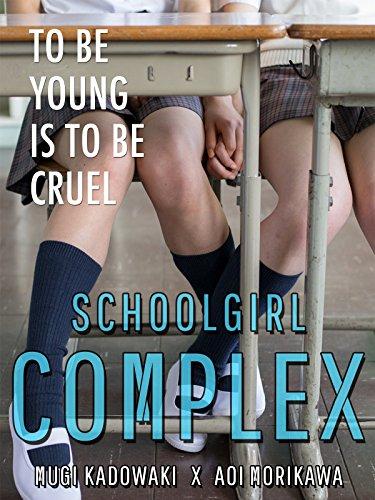 Teen Schoolgirl Movies (Schoolgirl Complex (English)