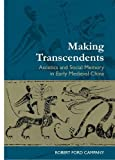 img - for Making Transcendents by Robert Ford Campany (2009-02-28) book / textbook / text book