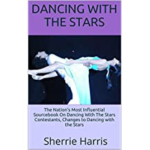 Dancing With The Stars: The Nation's Most Influential Sourcebook On Dancing With The Stars Contestants, Changes to Dancing With The Stars