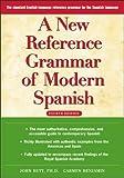 A New Reference Grammar of Modern Spanish, John Butt and Carmen Benjamin, 0071440496
