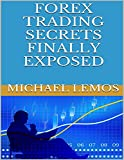 Forex Trading Secrets Finally Exposed