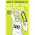 So Say the Waiters book 2 (So Say the Waiters book 3)