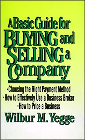 Download online A Basic Guide for Buying and Selling a Company PDF, azw (Kindle), ePub, doc, mobi