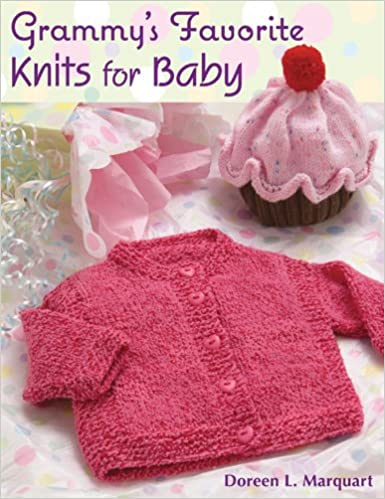 grammy s favorite knits for baby doreen l marquart